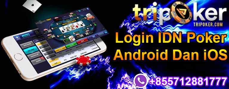 Login IDN Poker Android Dan iOS